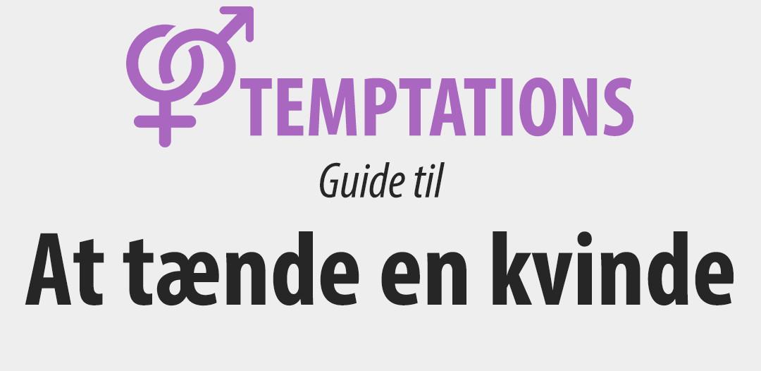 Guide til at tænde en kvinde
