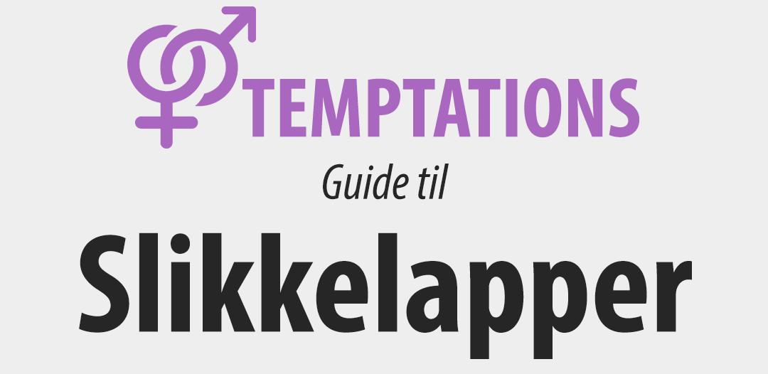 Guide til slikkelapper